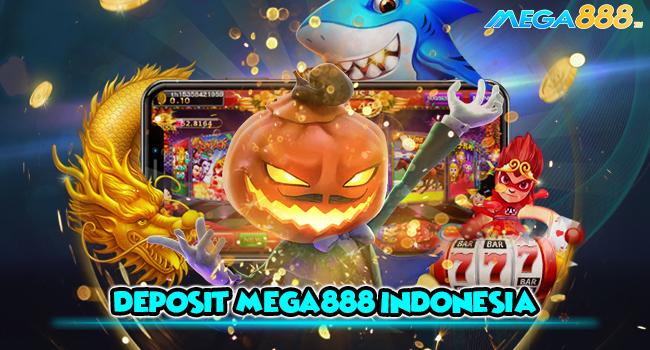 Cara Deposit Slot888 Mega Indonesia